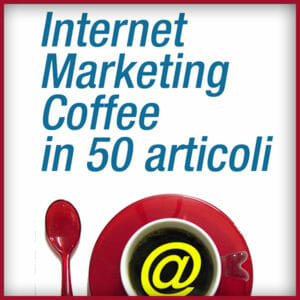 Internet Marketing Coffee in 50 articoli