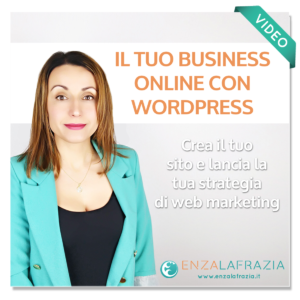 Business online con Wordpress lancia la tua strategia di webmarketing
