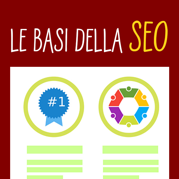 Le basi della SEO (Search Engine Optimization)