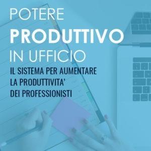 Potere Produttivo in Ufficio